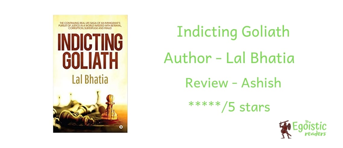 Indicting Goliath by Lal Bhatia book review